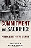 img - for Commitment and Sacrifice: Personal Diaries from the Great War by Frans Coetzee (2015-08-20) book / textbook / text book
