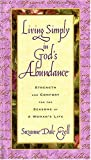 img - for Living Simply In God's Abundance Strength And Comfort For The Seasons Of A Woman's Life book / textbook / text book