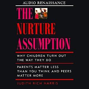 The Nurture Assumption Audiobook