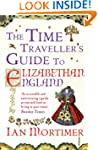 The Time Traveller's Guide to Elizabe...