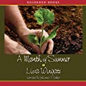 A Month of Summer (       UNABRIDGED) by Lisa Wingate Narrated by Johanna Parker