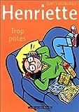 "Afficher ""Henriette n° 3 Trop potes"""