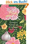 Roses Love Garlic: Companion Planting...