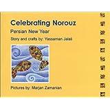 Celebrating Norouz (Persian New Year) ~ Yassaman Jalali