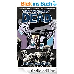 The Walking Dead 13: Kein Zur�ck