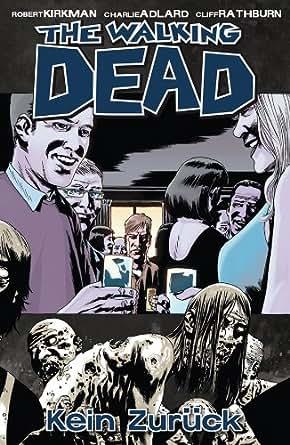 Amazon.com: The Walking Dead 13: Kein Zurück (German Edition) eBook