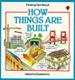 How Things Are Built (Finding Out About Things) (0746002785) by Edom, Helen