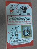 img - for PARKINSON'S LAW: OR THE PURSUIT OF PROGRESS. book / textbook / text book