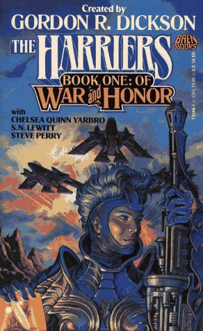 Of War And Honor (The Harriers , Book 1), Gordon R. Dickson, Chelsea Quinn Yarbro, S.N. Lewitt, Steve Perry