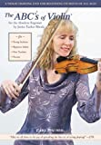The ABCs of Violin for the Absolute Beginner
