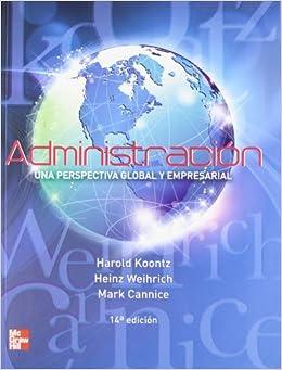 Administracion Una Perspectiva Global y Empresarial - isbn 6071507596