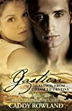 Gastien: From Dream to Destiny (The Gastien Series)