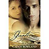 Gastien: From Dream to Destiny (The Gastien Series #2) ~ Caddy Rowland