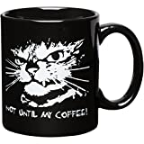 Not Until My Coffee Cat Mug Affordable Funny Inspirational Birthday Gift Father's Day