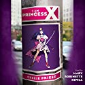 I Am Princess X Audiobook by Cherie Priest Narrated by Mary Robinette Kowal