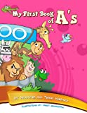 My First Book of As (My First Alphabet)