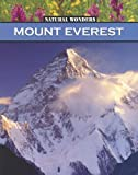 img - for Mount Everest: The Highest Mountain in the World (Natural Wonders) book / textbook / text book