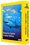echange, troc Coffret National Geographic 2 DVD : Requins-tigres, la peur bleue / Grand requin blanc sous surveillance