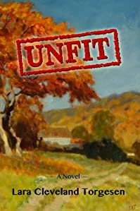 (FREE on 1/15) Unfit: A Novel by Lara Torgesen - http://eBooksHabit.com