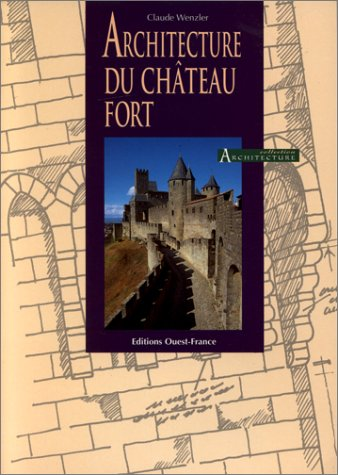Architecture du ch teau fort catalogue en ligne de la for Architecture en ligne