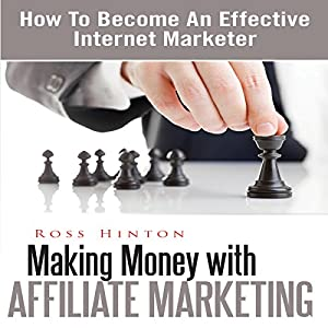 Making Money with Affiliate Marketing Audiobook