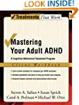 Mastering Your Adult ADHD: A Cognitiv...