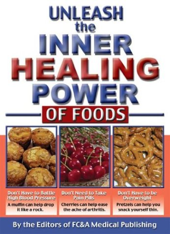 Image for Unleash the Inner Healing Power of Foods