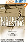 Distress Investing: Principles and Te...