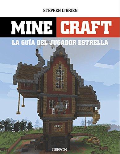 Minecraft. La Guía Del Jugador Estrella (Libros Singulares)