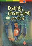 """Afficher """"Danny, le champion du monde"""""""
