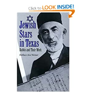 Jewish Stars in Texas: Rabbis and Their Work (Centennial Series of the Association of Former Students, Texas A&M University) Hollace Ava Weiner