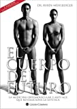 img - for El Cuerpo del Futuro book / textbook / text book