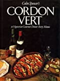 img - for Cordon Vert: 52 Vegetarian Gourmet Dinner Party Menus book / textbook / text book