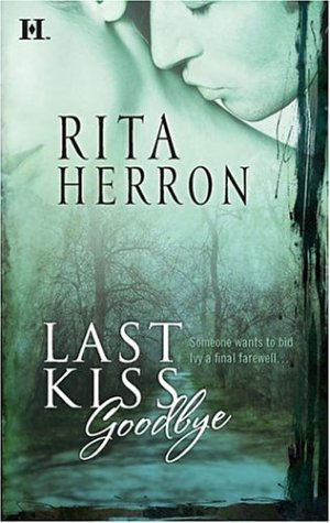 Last Kiss Goodbye, RITA HERRON