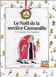 echange, troc Enric Larreula, Roser Capdevila - Le Noël de la sorcière Camomille