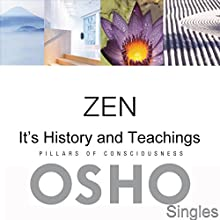 Zen: Its History and Teachings  by  OSHO Narrated by  OSHO