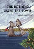 The Boy Who Saved the Town (0870334050) by Seabrooke, Brenda