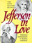 Jefferson in Love: The Love Letters B...