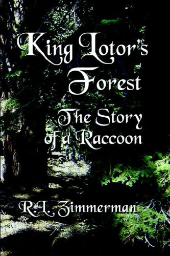King Lotor's Forest: The Story of a Raccoon