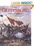 The Gettysburg Companion: A Complete Guide to the Decisive Battle of the American Civil War