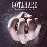"Need to Believevon ""Gotthard"""
