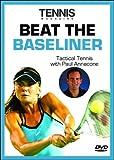 Tennis Magazine: Beat the Baseliner