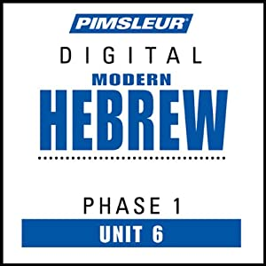 Hebrew Phase 1, Unit 06: Learn to Speak and Understand Hebrew with Pimsleur Language Programs | [Pimsleur]