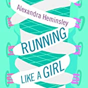 Running Like a Girl | [Alexandra Heminsley]