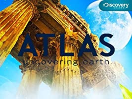 Atlas: Uncovering Earth: Collection Season 1