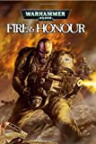 img - for Warhammer 40,000: Fire and Honour book / textbook / text book