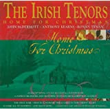 IRISH TENORS, THE - HOME FOR CHRISTMAS