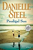 Prodigal Son: A Novel (Random House Large Print)