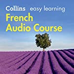 French Easy Learning Complete Course: Language Learning the Easy Way with Collins: Collins Easy Learning Audio Course | Rosi McNab