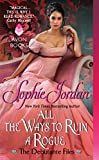 All the Ways to Ruin a Rogue: The Debutante Files (The Debutante Files Series)